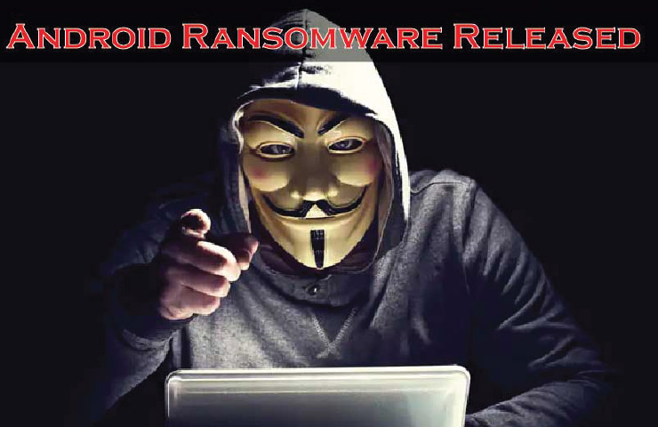 Ransomware Targets Android Users